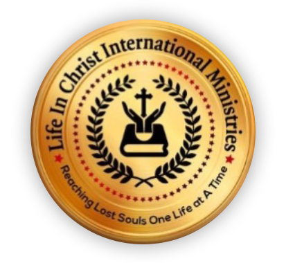 Life In Christ International Ministries